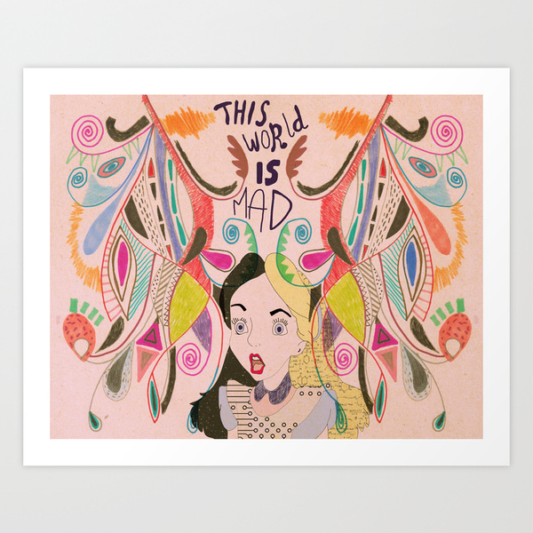 alice-in-wonderland-art-print-cartoon-disney-art-tumblr-print-cool-typography-this-world-is-mad-illustration-drawing-rabbit-chechire-cat-vasare-nar-artist-hipster-pattern-aztec-cool-2 wall art dorm