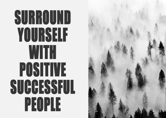 black-white-tipography-surround-yourself-with-beutiful-people-forest-monotone-creative-cool-inspiration-pinterest-