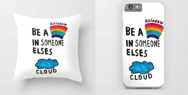 try-to-be-a-rainbow-in-someone-elses-cloud-pillow-iphone-case-society6-illustration-quote-typography-art-design-