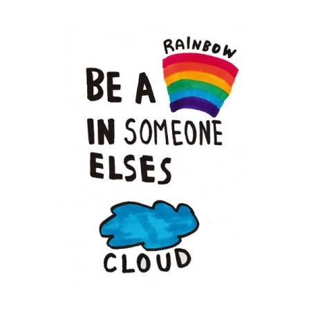 try-to-Be-a-rainbow-in-someone-elses-cloud-quote-possitive-inspiration-typography-illustration-happy-pillow-iphone-case
